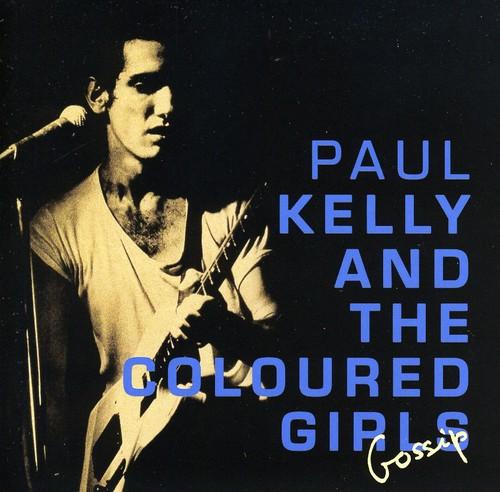 Paul Kelly - Gossip [Import]
