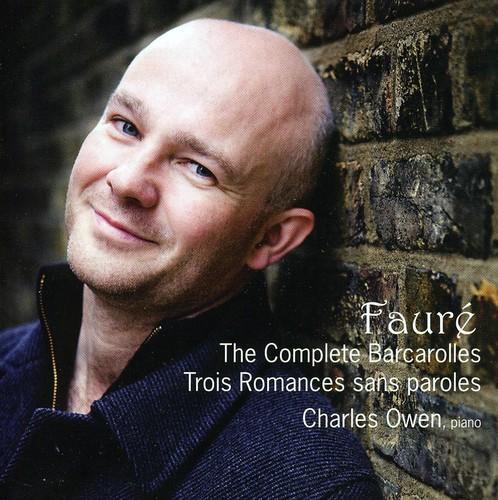 Complete Barcarolles & Trois Romances Sans Paroles