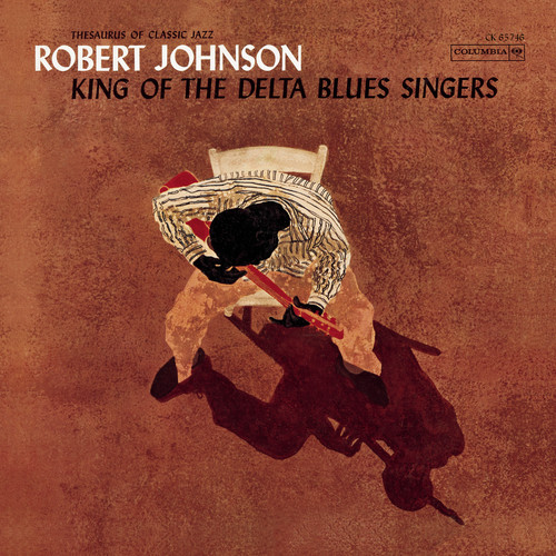 Robert Johnson-King Of Delta Blues Singers (+ 1 Bonus Track)