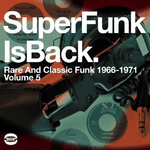 Super Funk - Super Funk Is Back Vol 5: Rare & Classic Fun / Var