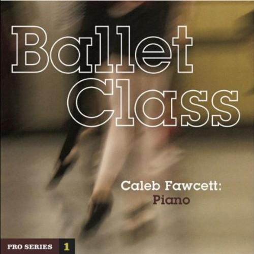 Ballet Class: Pro Series 1