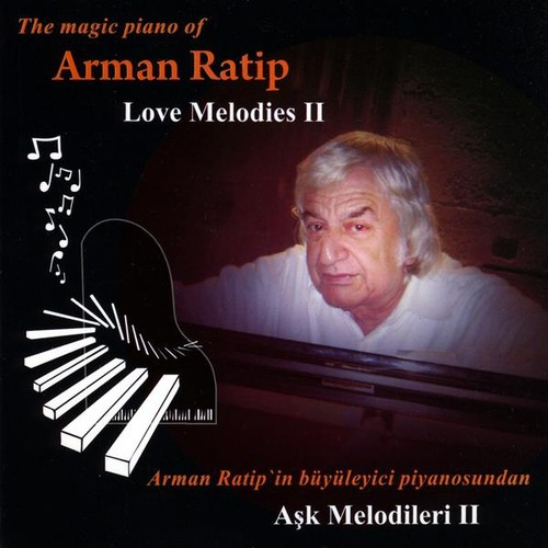 Arman Ratip - Love Melodies II