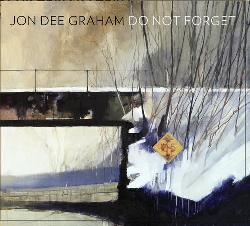 Jon Dee Graham - Do Not Forget (Dig)