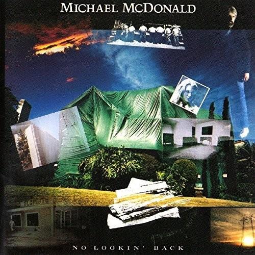 Michael McDonald - No Lookin Back