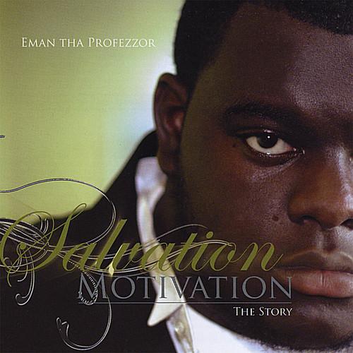 Salvation Motivation-The Story