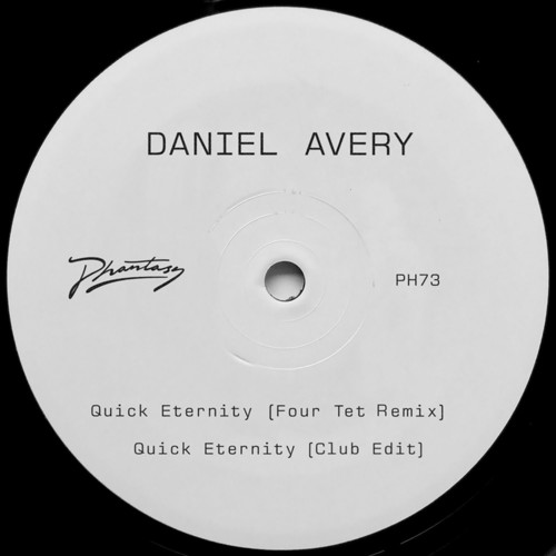Daniel Avery - Quick Eternity (Four Tet Remix) [12in Single]