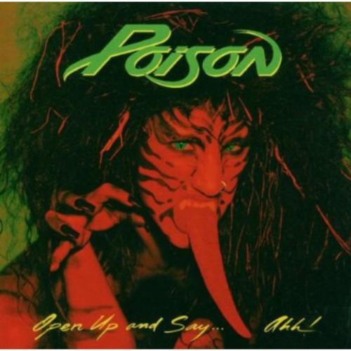 Poison - Open Up & Say Ahh!-20th Anniversary Ed.