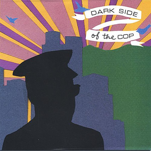 Dark Side of the Cop