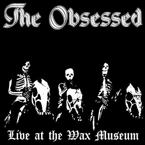 The Obsessed - Live At The Wax Museum July 3 1982 [Import LP]