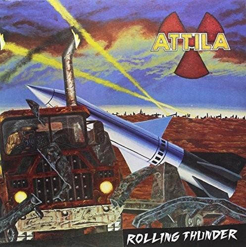 Attila - Rolling Thunder