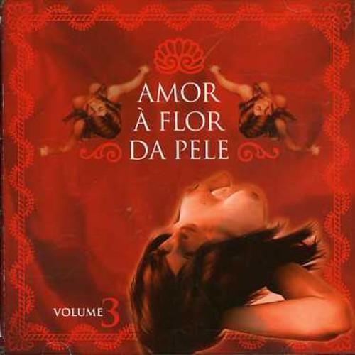 Amor a Flor Da Pele /  Various [Import]