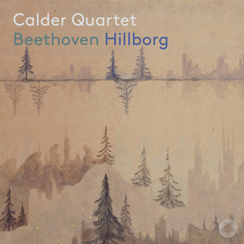 Calder Quartet - Beethoven & Hillborg (Hybr)