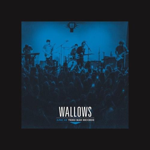 Wallows - Live At Third Man Records [LP]