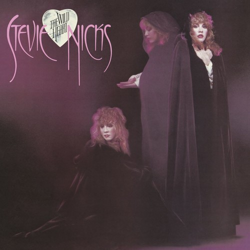 Stevie Nicks - The Wild Heart: Remastered