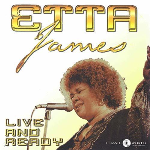 Etta James - Live & Ready