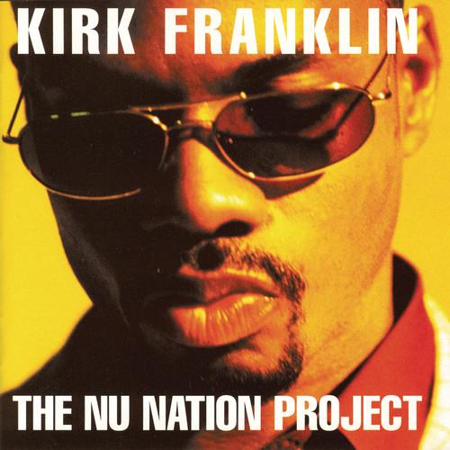 Kirk Franklin - Nu Nation Project