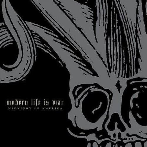 Modern Life Is War - Midnight in America