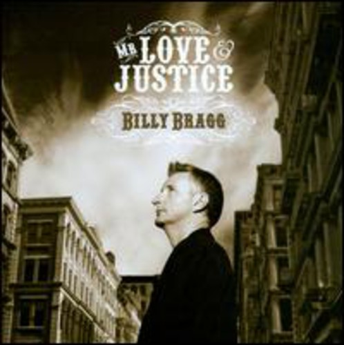 Billy Bragg - Mr. Love and Justice