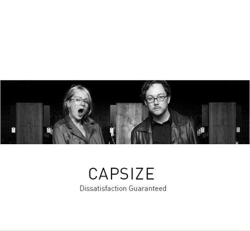 Capsize : Dissatisfaction Guaranteed