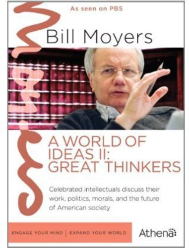 Bill Moyers: A World of Ideas II: Great Thinkers