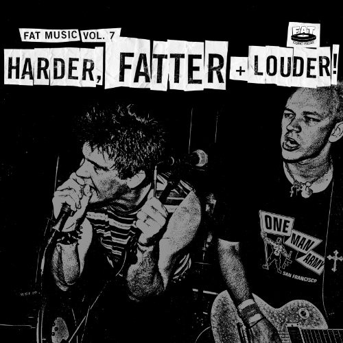 Fat Music, Vol. 7: Harder, Fatter and Louder