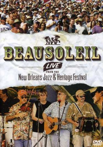 Beausoleil: Live From the New Orleans Jazz & Heritage Festival