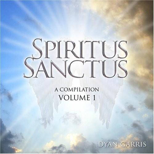 Dyan Garris - Spiritus Sanctus, Vol. 1