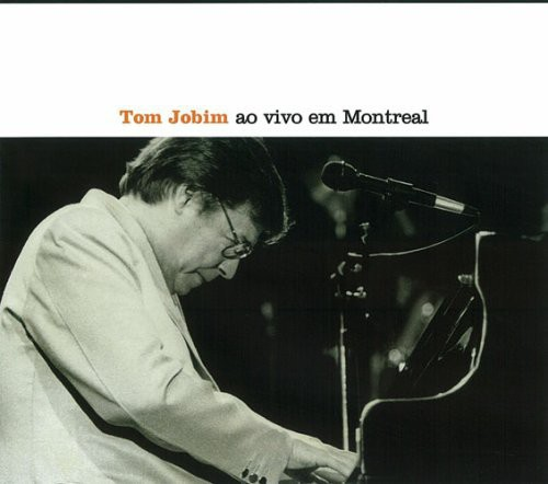 Tom Jobim Ao Vivo en Montreal [Import]