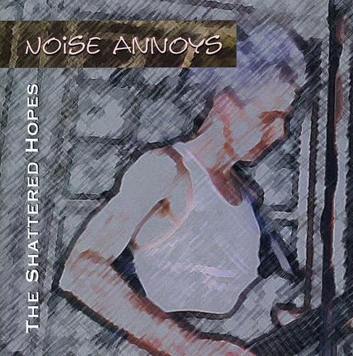 Noise Annoys