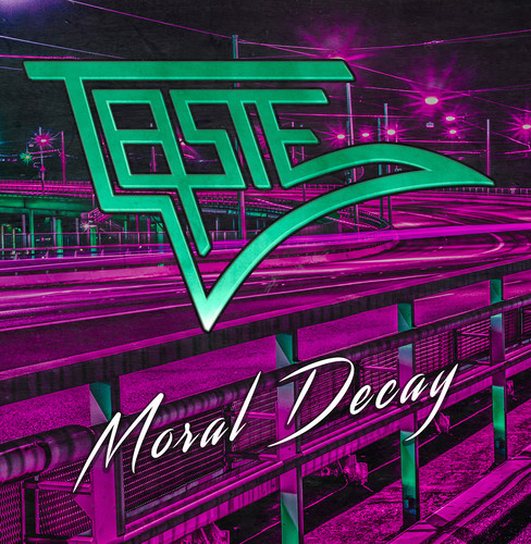 Taste - Moral Decay