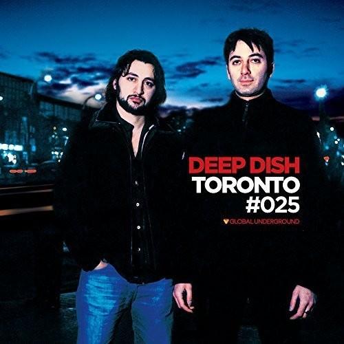 Global Underground 25: Deep Dish - Toronto [Import]