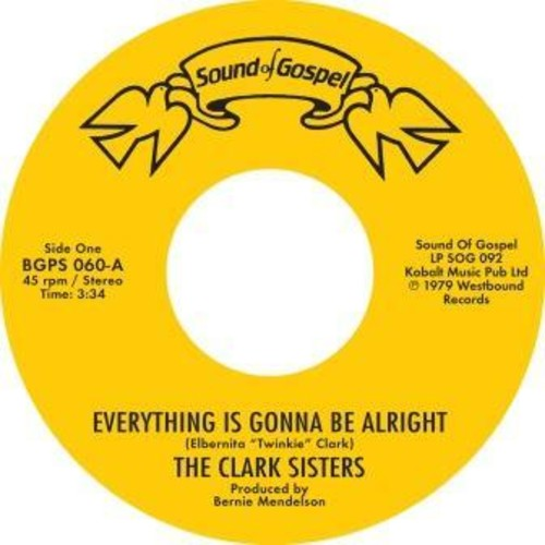 Everything Is Gonna Be Alright /  You Brought The Sunshine (Into MyLife) [Import]