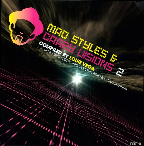 Mad Styles and Crazy Visions, Vol. 2 Part B
