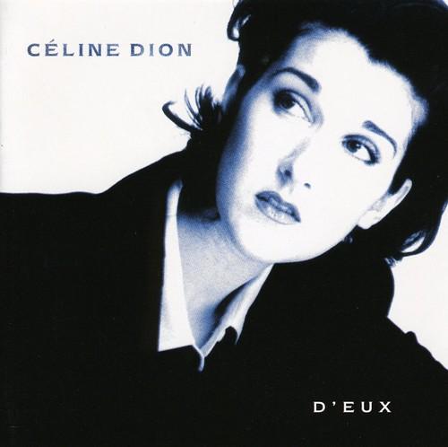 Celine Dion-D'eux (can)