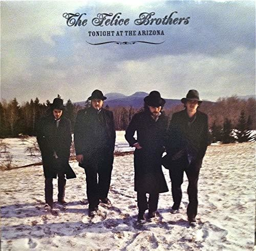 The Felice Brothers - Tonight At The Arizona [Import]