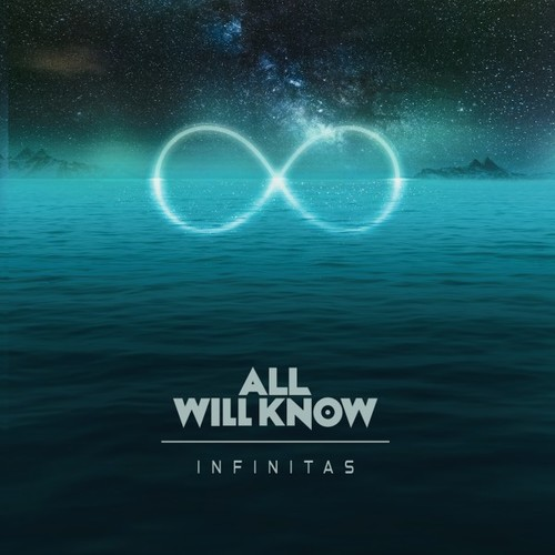 All Will Know - Infinitas