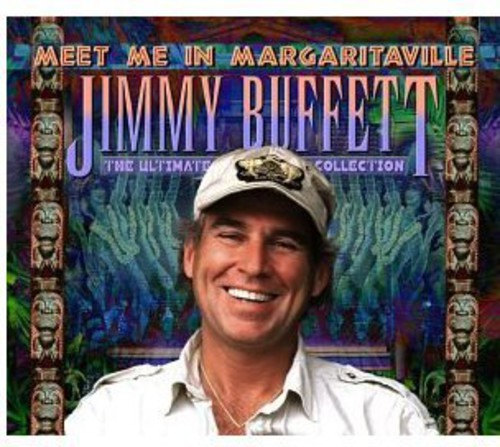 Jimmy Buffett-Meet Me In Margaritaville:Ultimate Collection