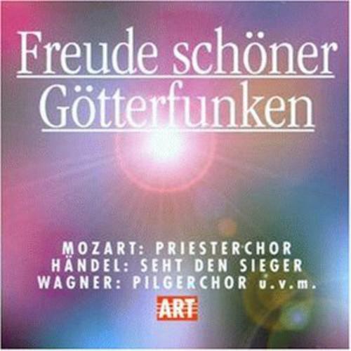 Freude Schoner Gotterfunken: Great Choruses