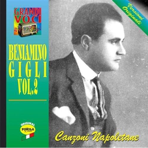 Beniamino Gigli - Canzoni Napoletane Vol.2