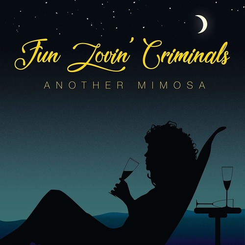 Fun Lovin' Criminals - Another Mimosa [Import]