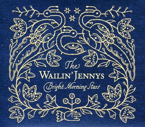 The Wailin' Jennys - Bright Morning Stars