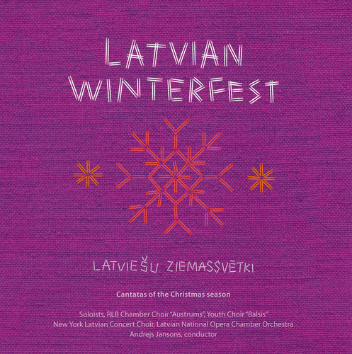 Latvian Winterfest: Cantatas of Christmas Season