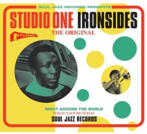 Soul Jazz Records Presents: Studio One Ironsides