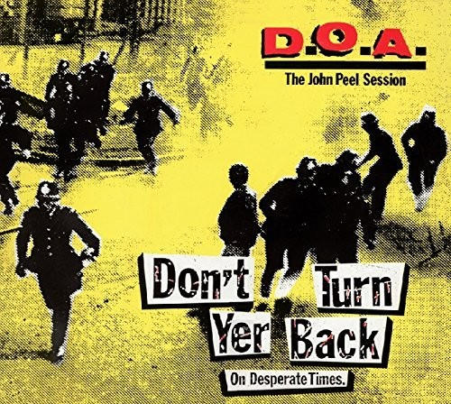 Don't Turn Yer Back (On Desperate Times)
