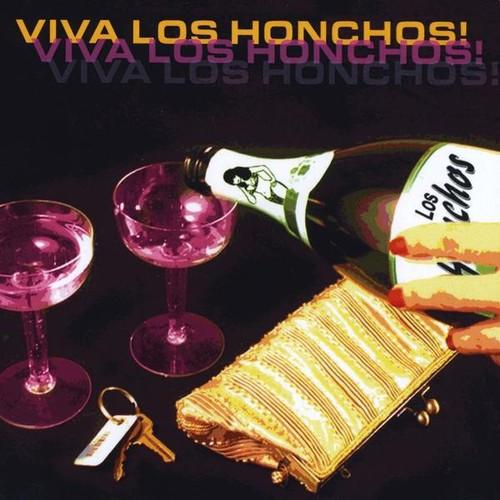 Viva los Honchos!