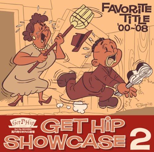 Get Hip Show Case 2-Favorite Title 2000-08 /  Various