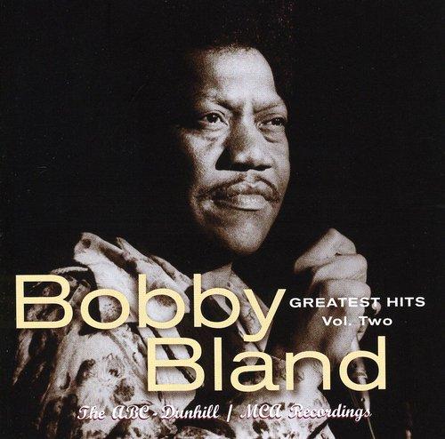 Bobby Bland Blue - Greatest Hits 2