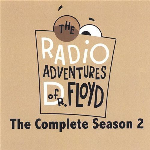 Radio Adventures of Dr. Floyd-The Complete 2