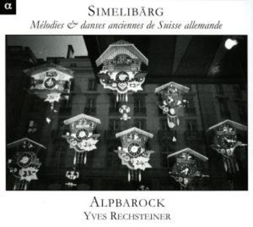 Simmelibarg: Old Swiss Melodies