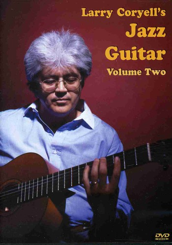Larry Coryells Jazz Guitar: Volume 2